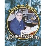 John Buscema (Comic Book Creators - 6 Titles) ~ Sue L. Hamilton
