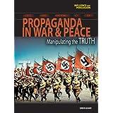 Propaganda in War and Peace: Manipulating the Truth price comparison at Flipkart, Amazon, Crossword, Uread, Bookadda, Landmark, Homeshop18