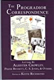 The Progradior Correspondence, Letters by Aleister Crowley, C. S. Jones, & Others