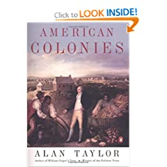 American Colonies: The Settling of North America, Vol. 1(The Penguin History of the United States) by Alan Taylor