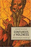 img - for Centuries of Holiness: Ancient Spirituality Refracted for a Postmodern Age book / textbook / text book