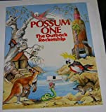 Possum One: The Outback Rocket Ship