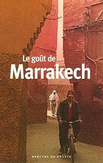 Le go�t de Marrakech par Prolongeau-Wade