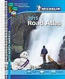 Michelin North America Road Atlas 2015 (Atlas (Michelin))