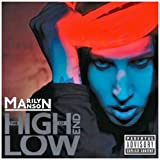 The High End Of Lowpar Marilyn Manson