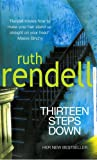 Ruth Rendell Thirteen Steps Down