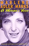 img - for A Woman's Voice: Reflections on Love, Death, Faith, Food & Family Life book / textbook / text book