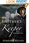 My Brother's Keeper (Book Two): Rule...