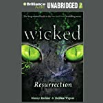 Wicked: Resurrection, Wicked Series Book 5 | Nancy Holder,Debbie Viguie