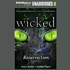 Wicked: Resurrection, Wicked Series Book 5 | [Nancy Holder, Debbie Viguie]