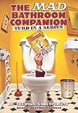Mad Bathroom Companion, The: Turd in a Series