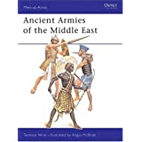 "Ancient Armies of the Middle East (Men-at-Arms)von ""Terence Wise"""