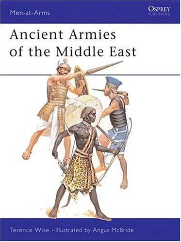 Ancient Armies of the Middle East (Men-at-Arms)