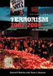 Terrorism, 2002-2004 [Three Volumes]:...