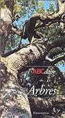 L'ABCdaire des arbres par Gourier