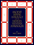 Ancient Hindu Astrology for the Moder...