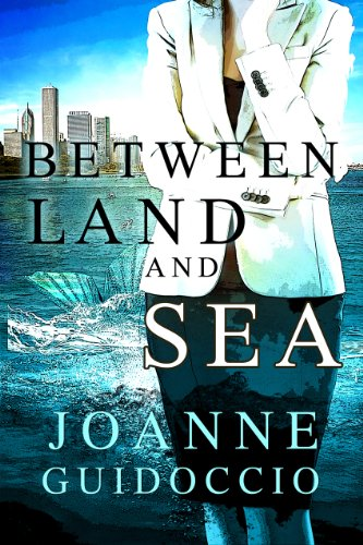 Between Land And Sea by Joanne Guidoccio ebook deal