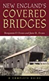 New Englands Covered Bridges: A Complete Guide