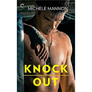 Knock Out: Worth the Fight | [Michele Mannon]