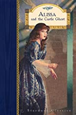 Alissa and the Castle Ghost (Stardust Classics : Alissa, No. 2)
