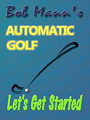 Automatic Golf - Let's Get Started