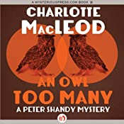 An Owl Too Many: Peter & Helen Shandy, Book 8 | [Charlotte MacLeod]