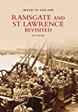 Ramsgate & St Lawrence Revisited (Images of England) Donald Dimond