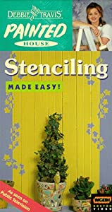Debbie Travis' Painted House: Stenciling Made Easy [VHS]