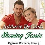 Showing Jessie: Cypress Corners, Book 5 | JoMarie DeGioia