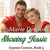 Showing Jessie: Cypress Corners, Book 5 | JoMarie DeGioia