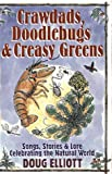 Crawdads, Doodlebugs & Creasy Greens: Stories and Songs 'Specially for Young Folks