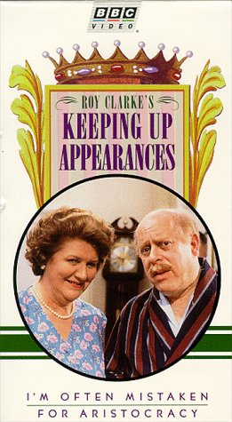 Keeping Up Appearances: Mistaken for Aristocracy [VHS]
