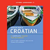 Spoken World: Croatian |  Living Language