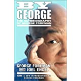 By George: The Autobiography of George Foremanby George Foreman