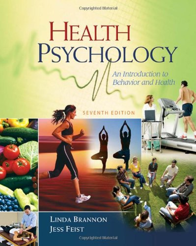 Health Psychology: An Introduction to Behavior and Health