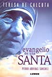 img - for Evangelio de Una Santa (Spanish Edition) book / textbook / text book