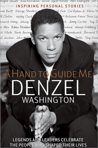 A Hand to Guide Me, Denzel Washington