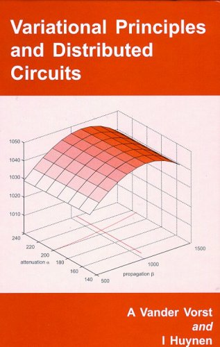 Variational Principles and Distributed Circuits (Optoelectronics and Microwaves)