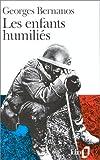 echange, troc Georges Bernanos - Les enfants humiliés