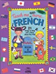 Teach Me Even More French: 21 Songs t...