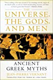 The Universe, the Gods, and Men: Ancient Greek Myths Told by Jean-Pierre Vernant (0060957506) by Jean-Pierre Vernant