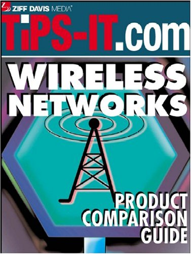 Wireless Networks Product Comparison Guide: Large Enterprise Edition