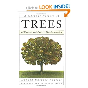 A Natural History of Trees: of Eastern and Central North America Donald Peattie, Paul H. Landacre and Robert Finch