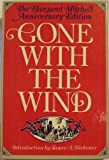 Gone With the Wind, The Margaret Mitchell Anniversary Edition (0025853503) by Margaret Mitchell