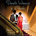 Death Wears a Mask | Ashley Weaver
