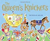 The Queen's Knickers by Allan, Nicholas New edition (2000) Nicholas Allan