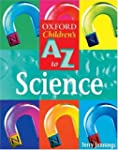 Oxford Children's A To Z to Science (...
