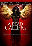 Dead Calling [DVD] [Region 1] [US Import] [NTSC]