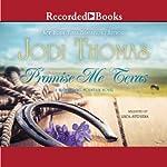 Promise Me Texas   Jodi Thomas