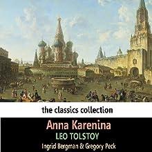 Anna Karenina (Dramatised) (       ABRIDGED) by Leo Tolstoy Narrated by Ingrid Bergman, Gregory Peck